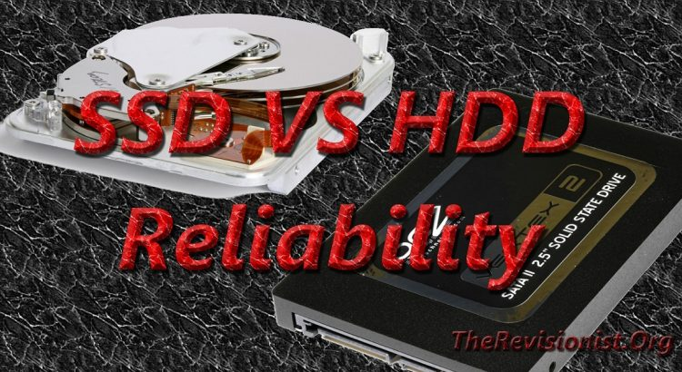 SSD vs HDD: Which One is More Reliable? - The Revisionist